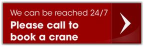 please call to book a crane